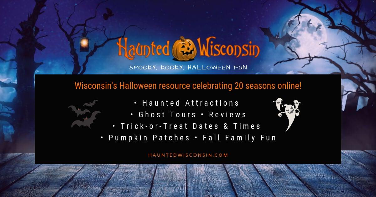 Haunted Halloween Wisconsin Events 2020 Wisconsin Haunted Houses & Halloween Events   HauntedWisconsin.com