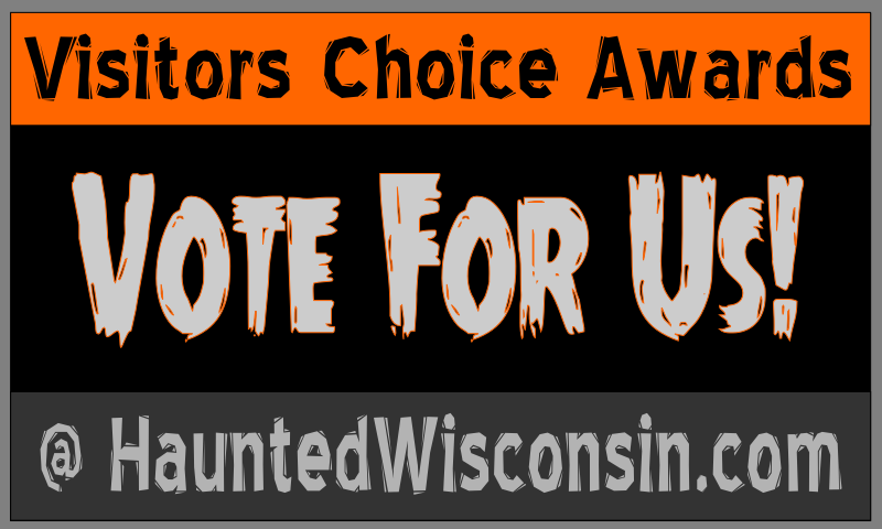 Vote For Us on Haunted Wisconsin