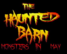 The Haunted Barn - Monsters in May