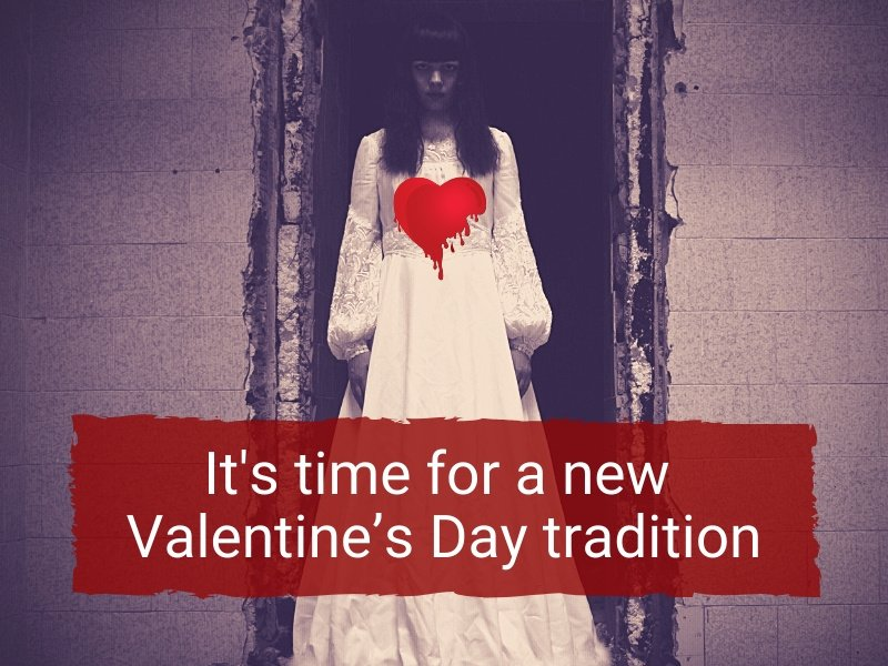 It's time for a new Valentine's Day tradition